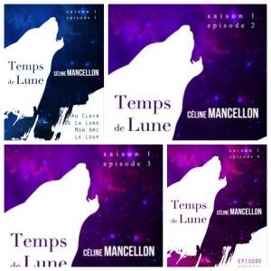 Temps de Lune : Saison 1 – Céline Mancellon