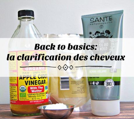 Back to basics: la clarification des cheveux