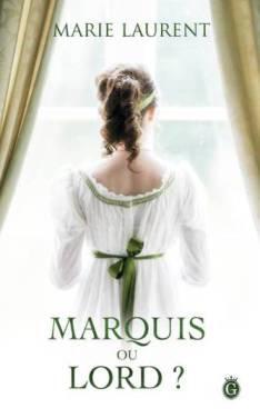 Marquis ou Lord, de Marie Laurent
