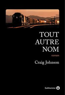 News : Tout autre nom - Craig Johnson (Gallmeister)
