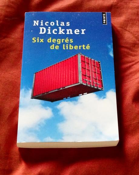 Six degrés de liberté de Nicolas DICKNER