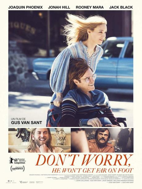 DON'T WORRY, HE WON'T GET FAR ON FOOT réalisé par Gus Van Sant avec Joaquin Phoenix - Au Cinéma le 4 Avril 2018