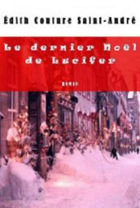 Le dernier Noël de Lucifer de Édith Couture Saint-André