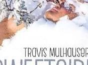 Sweetgirl Travis Mulhauser