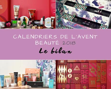 ( BILAN ) Mes calendriers de l'Avent beauté de 2017 : je rachète l'année prochaine ?