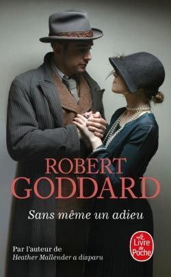 Sans même un adieu de Robert Goddard