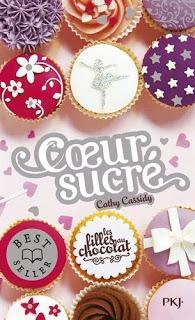 Les filles au chocolat, tome 5.5: coeur sucré.Cathy Cassi...