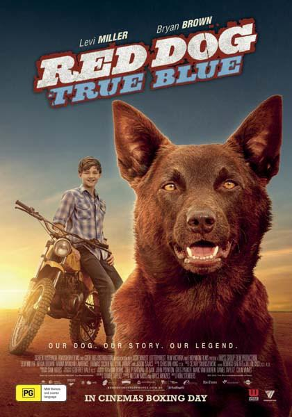 RED DOG: TRUE BLUE (2016) ★★★☆☆