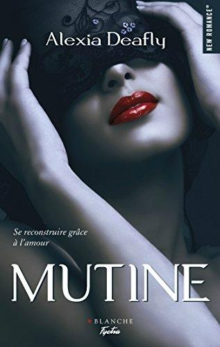 Mutine, Alexia Deafly