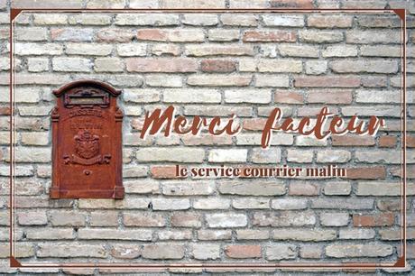 merci facteur courrier expatriés voyageurs