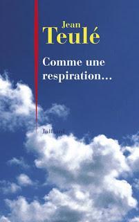Comme une respiration (Jean Teulé)