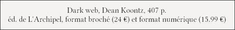 [Chronique] Dark Web - Dean Koontz
