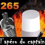 L'apéro Captain #265 L'épisode bicéphale Google home