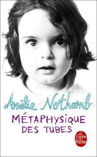 Métaphysique des tubes (Amélie Nothomb)