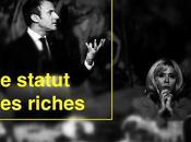 565ème semaine politique: statut riches dont Macron parle