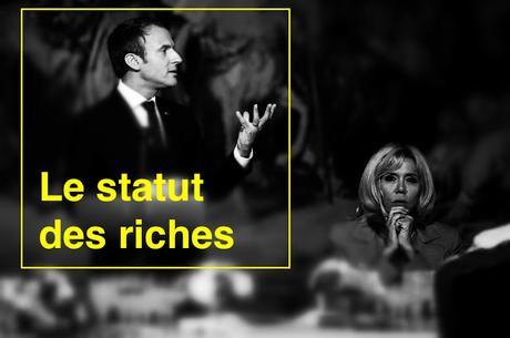 565ème semaine politique: ce statut des riches dont Macron ne parle pas