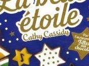 belle étoile Cathy Cassidy