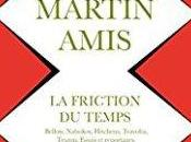 friction temps, Martin Amis