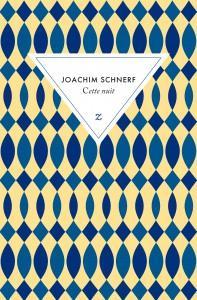 Cette nuit de Joachim Schnerf