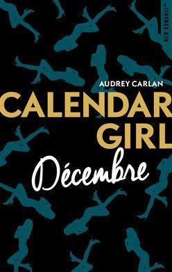 Chronique #130: Calendar Girl de Décembre