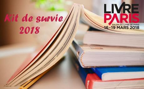 Le kit de survie version 2018 au salon du livre de Paris