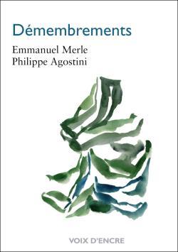 Emmanuel Merle Philippe Agostini  Démembrements