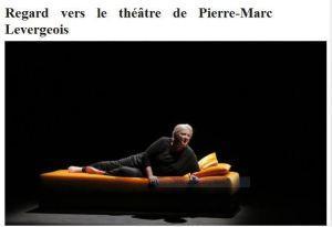 Regard vers le Théâtre de Pierre-Marc LEVERGEOIS « La femme rompue » Théâtre Hébertot -Mars 2018