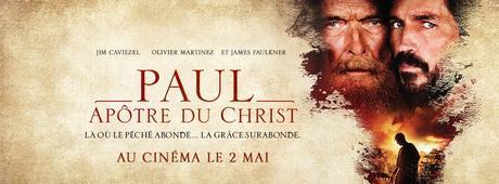 PAUL, APÔTRE DU CHRIST avec Jim Caviezel, Olivier Martinez, James Faulkner au Cinéma le 2 Mai 2018