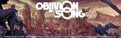 OBLIVION SONG TOME 1 : NOUVEAU TITRE DE ROBERT KIRKMAN CHEZ DELCOURT