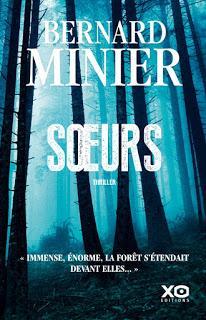 News : Soeurs - Bernard Minier (XO)