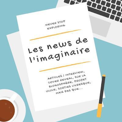 News de l'Imaginaire - Episode 19