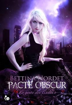 Pacte Obscur, tome 1 (Bettina Nordet)