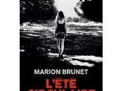 Marion Brunet LÂ'été circulaire