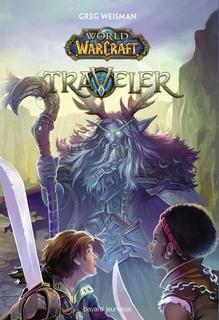 World of Warcraft, trilogie (Greg Weisman)