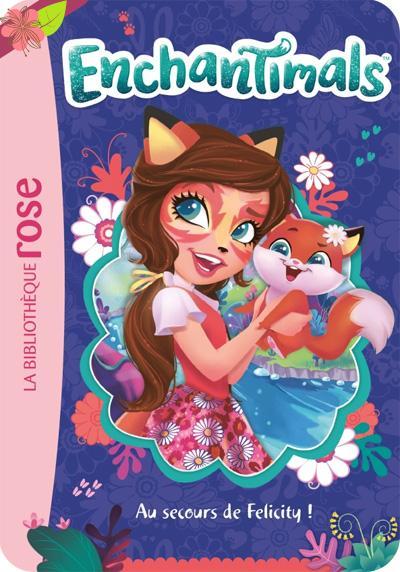 La Serie Enchantimals Vient De Sortir En Bibliotheque Rose