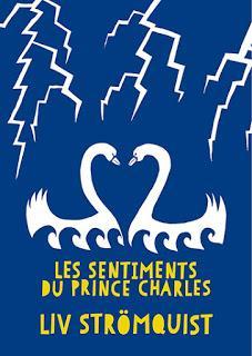 ☆☆ Les sentiments du Prince Charles de Liv Stromquist & Hien ☆☆