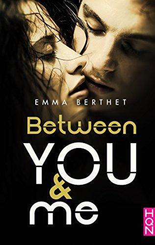 A vos agendas : Découvrez Between You and Me d'Emma Berthet en avril chez HQN
