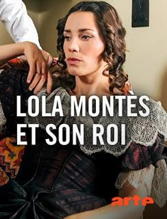 Lola Montez et son roi, à voir sur Arte dans la série Histoire / Les grands personnages