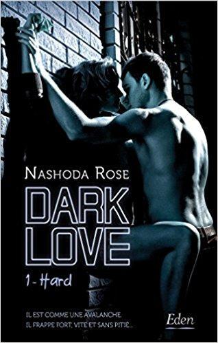 A vos agendas : Découvrez Dark Love de Nashoda Rose