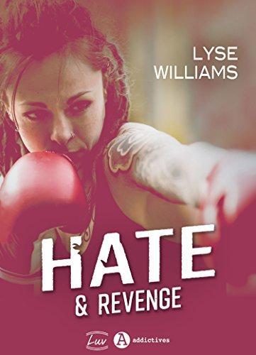 A vos agendas : Découvrez Hate & Revenge de Lyse Williams fin mars