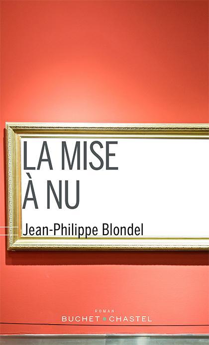 La mise à nu de Jean-Philippe Blondel