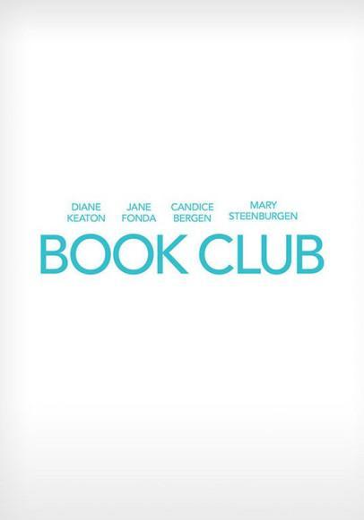 La bande annonce de « Le Book Club »  le film de Bill Holderman