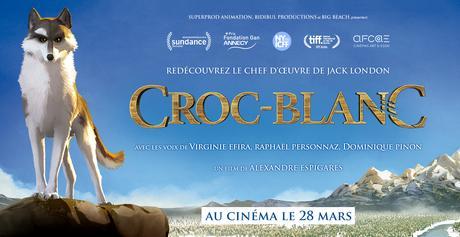 [Cinéma] Croc-Blanc : Un très bon film d'animation !