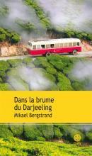 Dans la brume du Darjeeling