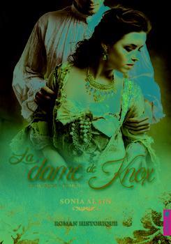 La dame de Knox - saga (Sonia Alain)