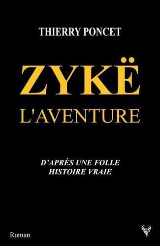 Zykë l'aventure (Thierry Poncet)