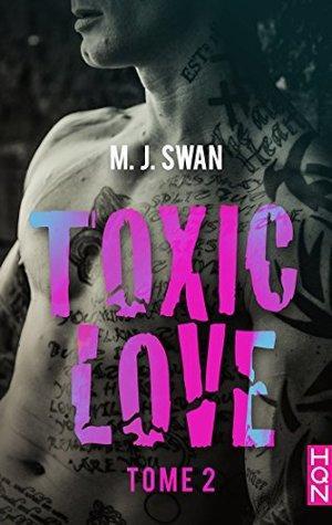 Mon avis sur le second tome de Toxic Love de MJ Swan