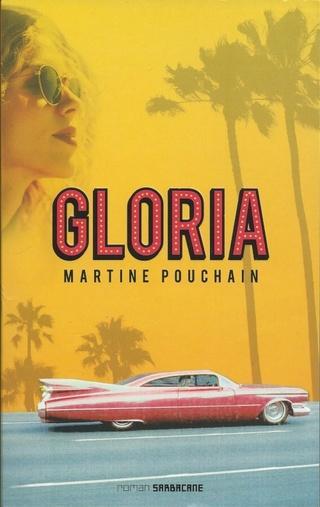 Gloria de Martine Pouchain
