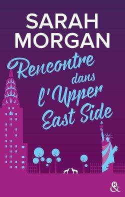 Rencontre dans l'upper east side de Sarah Morgan