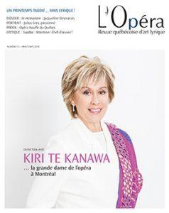 La sortie prochaine du numéro de printemps 2018 de L'Opéra- Revue québécoise d'art lyrique, Lotus Lives par Magnitude 6 et les Carmina Burana par le Chœur philarmonique du Nouveau monde